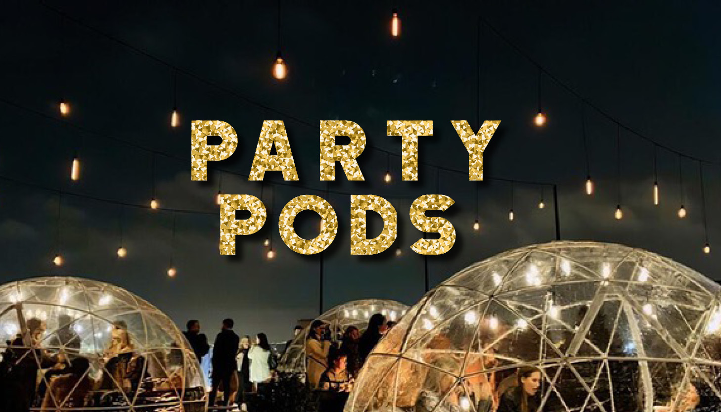 Party Pods