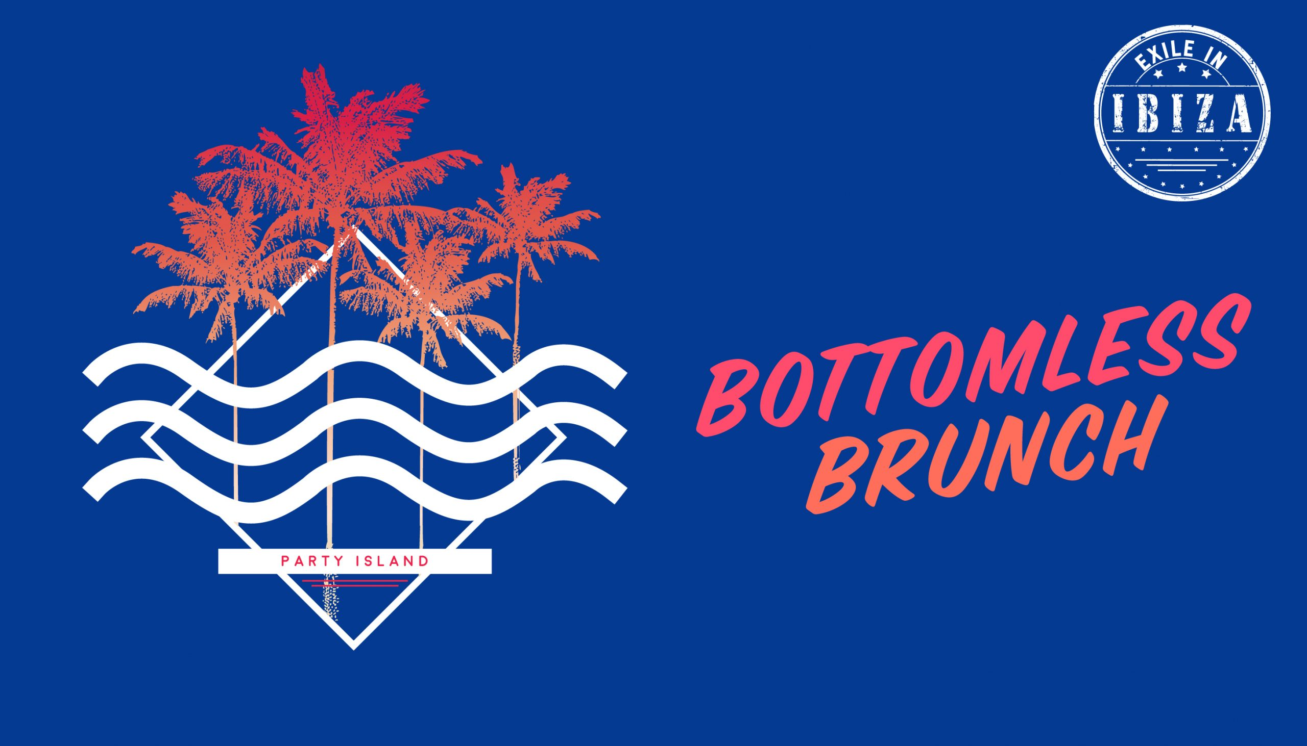 Exile in Ibiza Bottomless Brunch